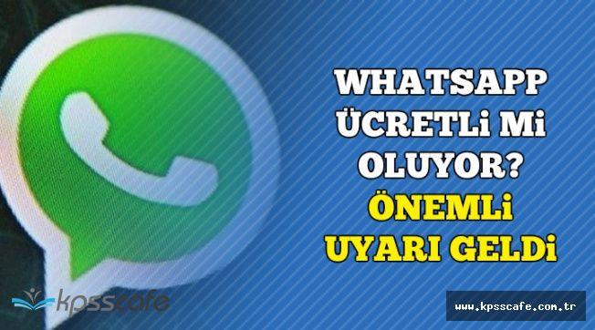 WhatsApp Ücretli mi Oluyor? Önemi Açıklama Geldi