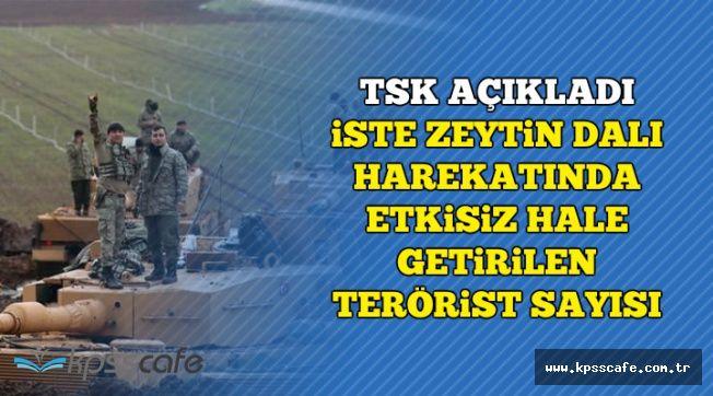 Son Dakika: TSK Zeytin Dalı Harekatında Öldürülen Terörist Sayısını Açıkladı