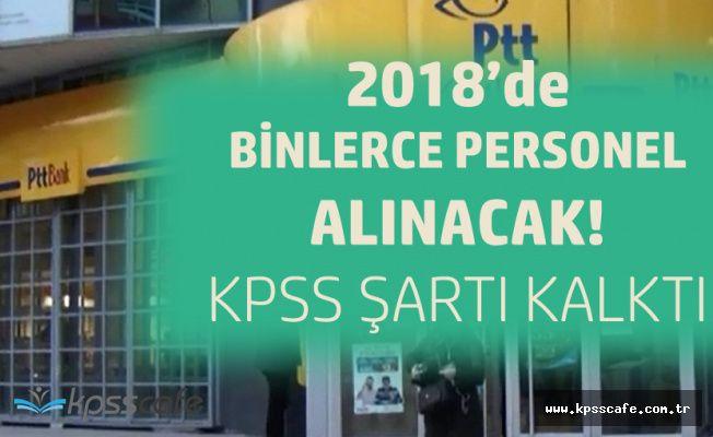 PTT 2018'de Binlerce Personel Alacak ! KPSS Şartı Kalktı