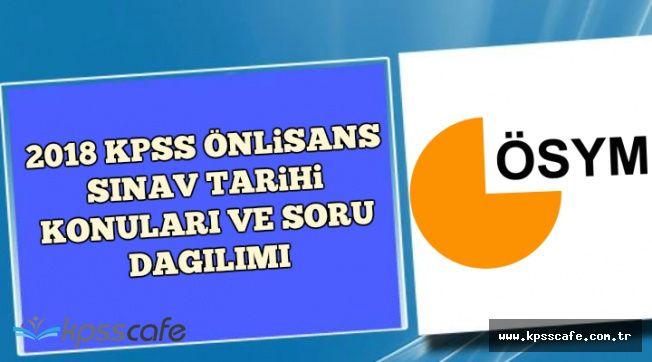 2018 KPSS Önlisans Sınav Tarihi, Konuları ve Soru Dağılımı