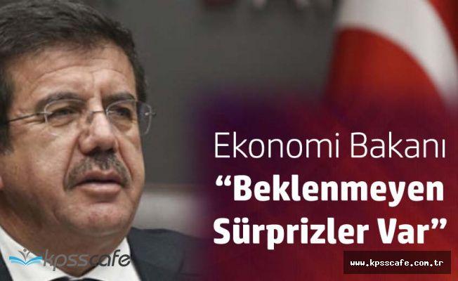 Bakan Zeybekçi 'Torba'da Beklenmeyen Sürprizler Var'
