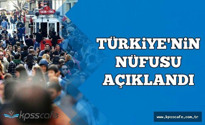 Son Dakika: Türkiye'nin Nüfusu Açıklandı