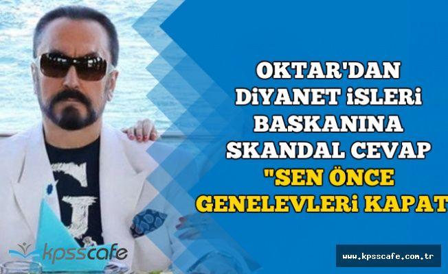 """Prof. Dr. Ali Erbaş'ın Açıklamasına Adnan Oktar'dan Sert Cevap: """"Sen önce.."""""""