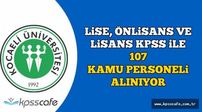 Lise, Önlisans ve Lisans KPSS ile 107 Kamu Personeli Alımı-İşte Başvuru Özel Şartları
