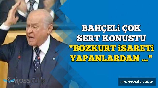 """Bahçeli Çok Sert Konuştu: """"Bozkurt İşareti Yapanlardan..."""""""