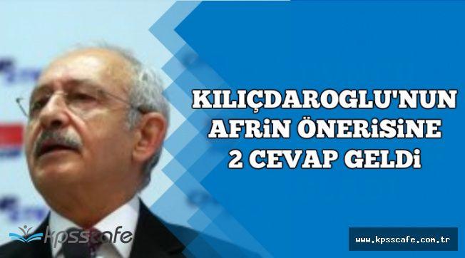 Kılıçdaroğlu'nun Afrin Önerisine Cumhurbaşkanlığından ve Hükümetten Yanıt