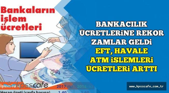 Bankacılık Ücretlerine Büyük Zam (EFT, Havale, Kart Aidatı, ATM Ücretleri)