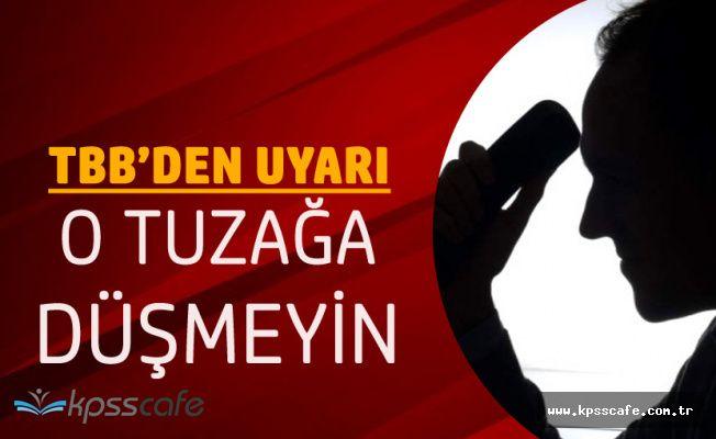 Türkiye Bankalar Birliğinden 'Dolandırıcılık' Uyarısı