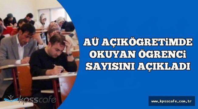 Anadolu Üniversitesi Açıköğretim'de Okuyan Toplam Öğrenci Sayısı Açıklandı