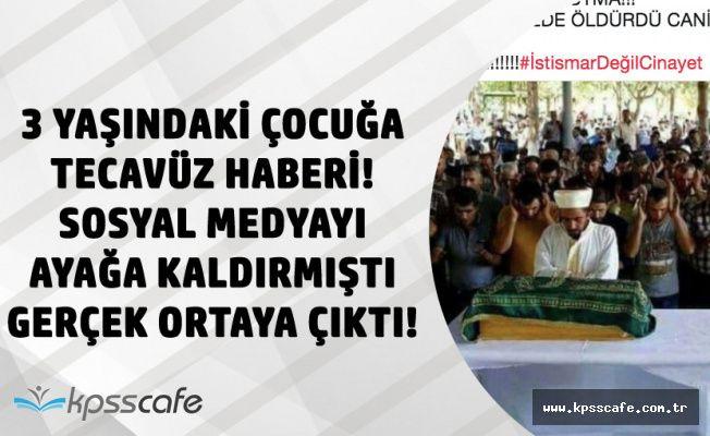 Adana'da 3 Yaşındaki Kız Çocuğuna Tecavüz Edip Öldürdü Haberi Ortalığı Ayağa Kaldırdı