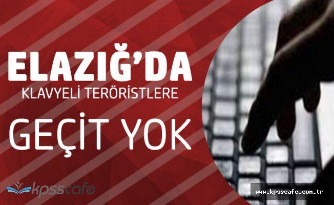 Elazığ'da Klavyeli Teröristlere Geçiş Yok! Gözaltına Alınan Şahıs Tutuklandı!