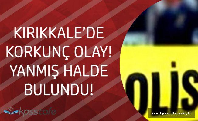 Kocası Kayıp Bildiriminde Bulunmuştu! Kırıkkale'de Korkunç Olay