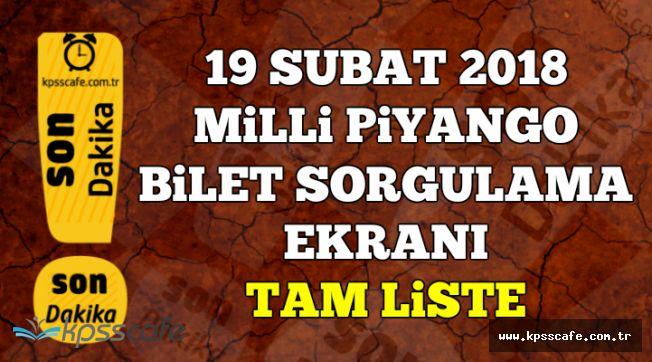 19 Şubat Milli Piyango Bilet Sorgulama Ekranı-Tam Liste