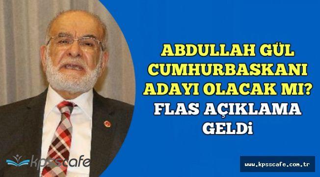 Flaş Açıklama Geldi: Abdullah Gül SP'den Cumhurbaşkanı Adayı Olacak mı?