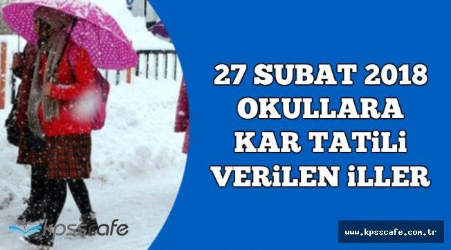 27 Şubat Okullara Kar Tatili Verilen İller