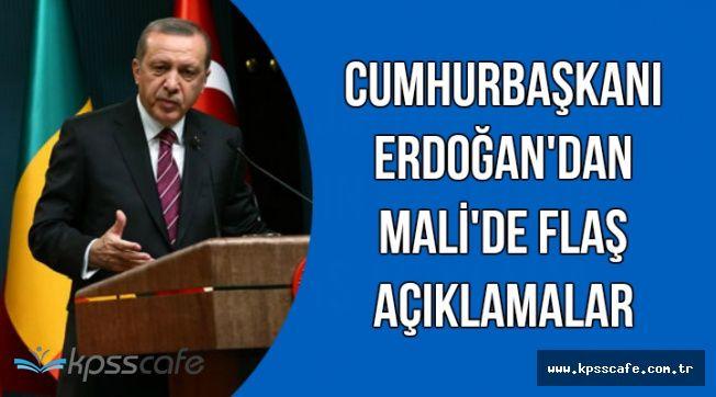 Cumhurbaşkanı Erdoğan'dan Mali'de Kritik Açıklamalar
