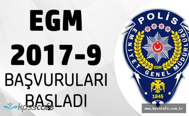 İçişleri Bakanlığı EGM 2017-9 Başvuruları Başladı