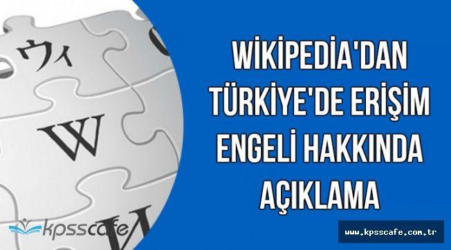 Wikipedia Açılacak mı? Wikipedia'dan Yeni Açıklama Geldi