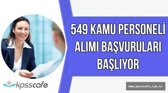 KPSS ile 549 Memur Alımı Yapılacak-Başvurular Başlıyor