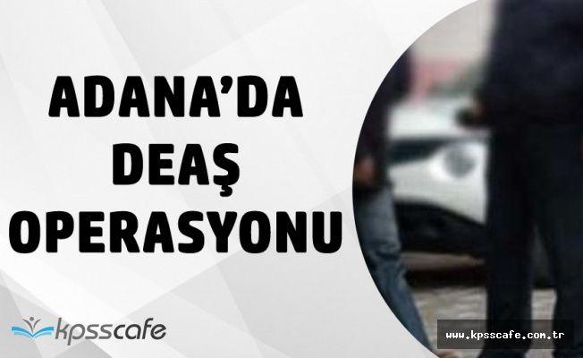 Adana'da DAEŞ Operasyonu! 13 Kişi Yakalandı