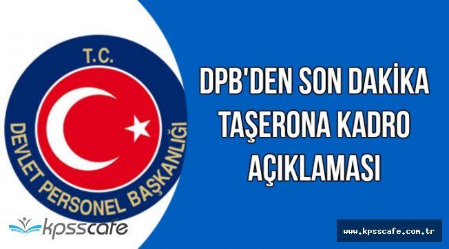 DPB'den Son Dakika Taşerona Kadro Mülakatı Duyurusu
