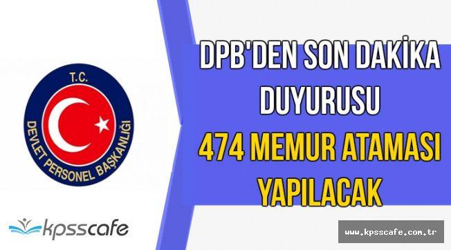 DPB'de Yayımlandı: 474 Memur Ataması Yapılacak