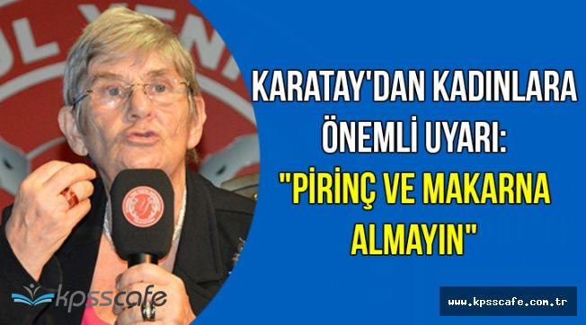 """Canan Karatay: """"Makarna ve Pirinç Almayın"""" (Kanser ve Şeker Irsi Değil)"""