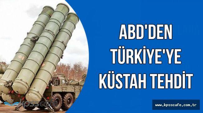 Flaş: ABD'den Türkiye'ye Küstah Tehdit