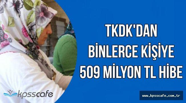 On Binlerce Kişiye TKDK'dan 509 Milyon Hibe Desteği