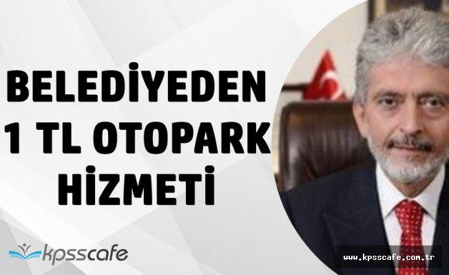 Ankara Büyükşehir Belediyesi'nden 1 TL Otopark Hamlesi