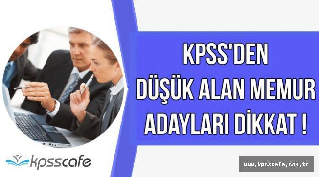 KPSS'den Düşük Alan Memur Adayları Dikkat !