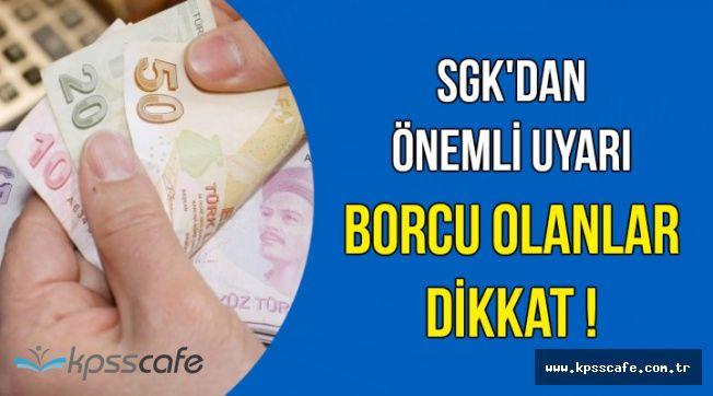 SGK'dan Borcu Olan Vatandaşlara Önemli Uyarı: Son Gün 30 Nisan 2018