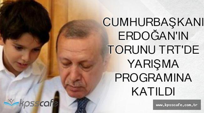 Cumhurbaşkanının Torunu TRT'de Yarışma Programına Katılmış