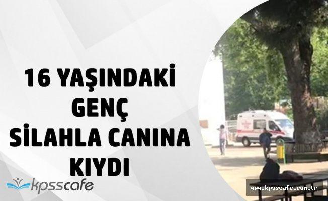 Samsun'da 16 Yaşındaki Genç Silahla Canına Kıydı