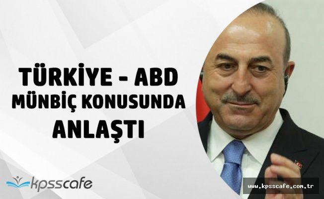 Türkiye ile ABD Menbiç Konusunda Anlaşmaya Vardı