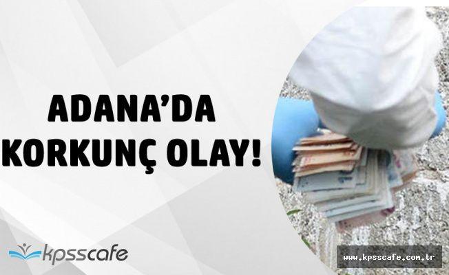Adana'da Korkunç Olay! Taşlanarak Katledildi! Avuçlarından 4 Bin TL Çıktı