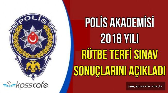 Polis Akademisi EGM Personelinin 2018 Rütbe Terfi Sınav Sonuçlarını Açıkladı