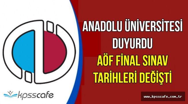 Anadolu Üniversitesi Duyurdu: AÖF 2018 Final Sınav Tarihleri Değişti