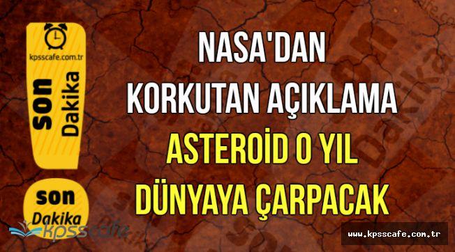 NASA Korkutan Açıklama Yaptı: Dünyaya Doğru Gelen O Asteroid O Yılda Çarpabilir