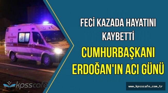 Feci Zincirleme Kazada 3 Ölü: Cumhurbaşkanı Erdoğan'ın Acı Günü