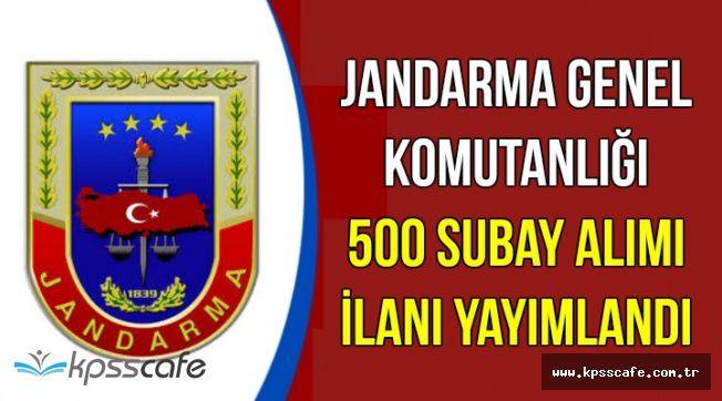 Jandarma Genel Komutanlığı 500 Subay Alımı İlanı Yayımlandı (KPSS 60 İle)
