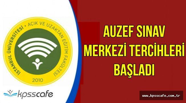 AUZEF Bahar Dönemi Sınav Merkezi Tercihleri Başladı
