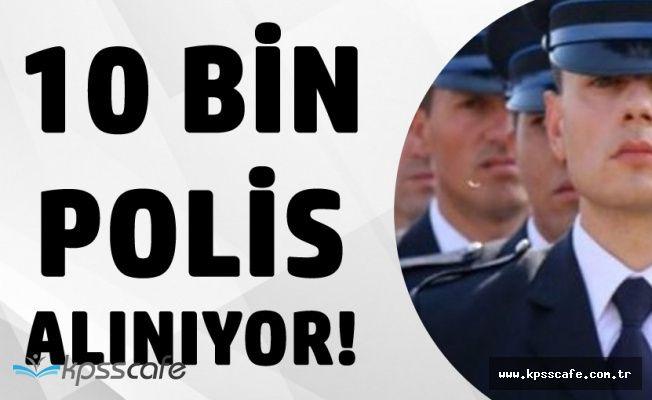 Kadın-Erkek 10 Bin Polis Alınacak ! Kimler Polis Alımı için Başvurabilir! (Son Günler)