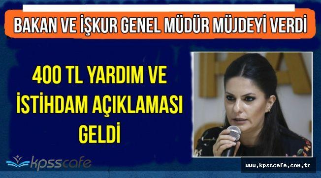 Bakan Sarıeroğlu ve İŞKUR Genel Müdüründen 400 TL Yardım ve İstihdam Müjdesi