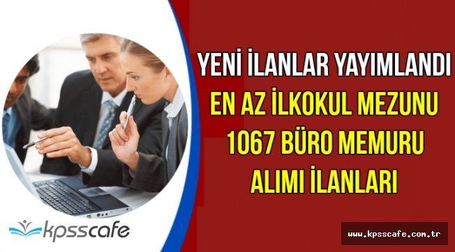 İŞKUR'da Yeni İlanlar: En Az İlkokul Mezunu 1067 Büro Memuru Alımı Yapılıyor