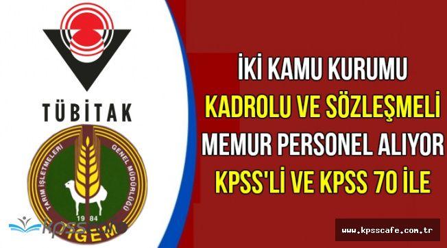 İki Kamu Kurumu Kadrolu ve Sözleşmeli 319 Memur Personel Alımı Yapıyor (KPSS'siz ve KPSS 70 ile)