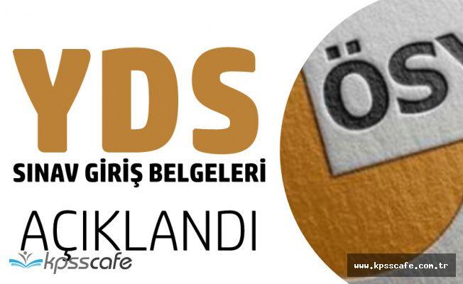 2018 YDS İlkbahar Dönemi Sınav Giriş Belgeleri Açıklandı
