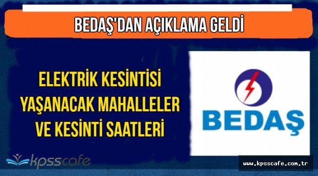 BEDAŞ Açıkladı: İstanbul'da Bugün Elektrik Kesintisi-İşte Kesinti Saatleri ve Mahalleleri
