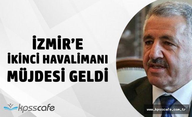 Ulaştırma Bakanı Açıkladı! İzmir'e İkinci Havalimanı Yapılacak