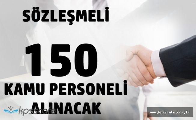 150 Sözleşmeli Kamu Personeli Alınacak! İşte Sınav ve Başvuru Tarihleri
